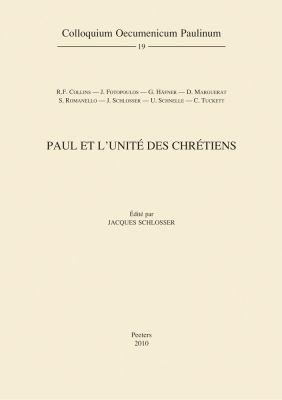 Paul Et L'Unite Des Chretiens 9789042923126