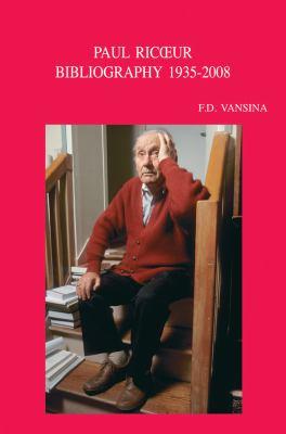 Paul Ricoeur: Bibliographie Primaire Et Secondaire, 1935-2008 9789042921535