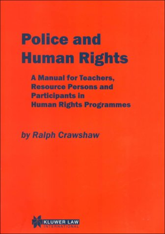 Police and Human Rights 9789041112095
