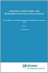 Positive Operators and Semigroups on Banach Lattices - Huijsmans, C. B. / Luxemburg, Wilhelm A. J.