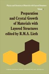 Preparation and Crystal Growth of Materials with Layered Structures - Lieth, R. M. a.