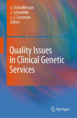 Quality Issues in Clinical Genetic Services 9789048139187