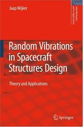 Random Vibrations in Spacecraft Structures Design: Theory and Applications 8458766