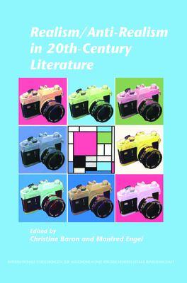 Realism/Anti-Realism in 20th-Century Literature.