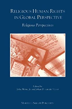 Religious Human Rights in Global Perspective: Religious Perspectives 9789041101792
