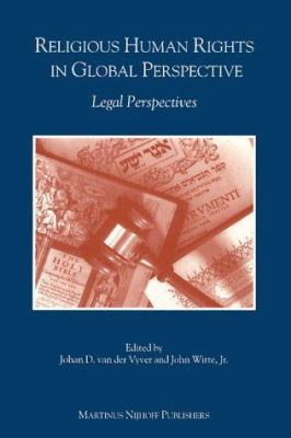 Religious Human Rights in Global Perspective: Legal Perspectives 9789041101808
