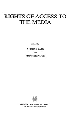 Rights of Access to the Media 9789041101662