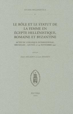 Role Et Le Statut de La Femme En Egypte 9789042911314
