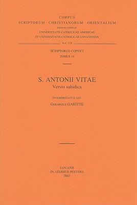 S. Antonii Vitae: Versio Sahidica 9789042901520