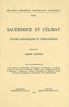 Sacerdoce Et Celibat: Etudes Historiques Et Theologiques 9789042906051