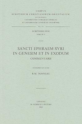 Sancti Ephraem Syri In Genesim Et In Exodum Commentarii 9789042901872