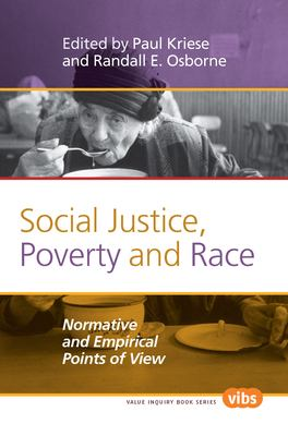 Social Justice, Poverty and Race: Normative and Empirical Points of View 9789042033948