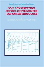 Soil Conservation Service Curve Number (Scs-Cn) Methodology - Mishra, S. K. / Singh, V. P.