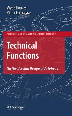 Technical Functions: On the Use and Design of Artefacts 9789048138999