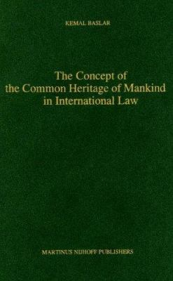 The Concept of the Common Heritage of Mankind in International Law