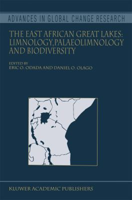 The East African Great Lakes: Limnology, Palaeolimnology and Biodiversity 9789048160839