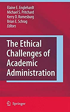 The Ethical Challenges of Academic Administration 9789048128402