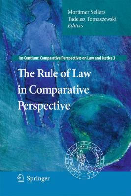 The Rule of Law in Comparative Perspective 9789048137480
