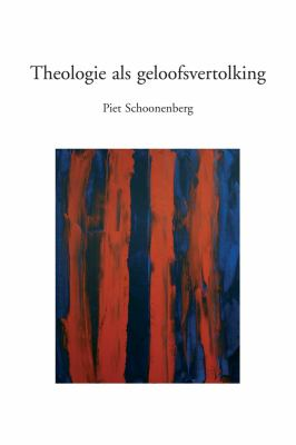 Theologie ALS Geloofsvertolking 9789042921573