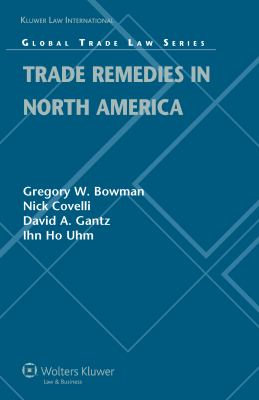 Trade Remedies in North America 9789041128409
