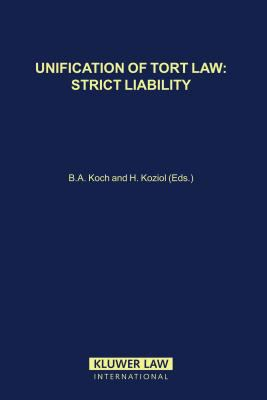 Unification of Tort Law: Strict Liability 9789041117052