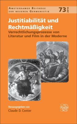 Verrechtlichungsprozesse Von Literatur Und Film in Der Moderne. 9789042028371