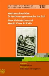 Weltanschauliche Orientierungsversuche Im Exil / New Orientations of World View in Exile. - Andress, Reinhard