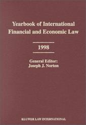 Yearbook of International Financial and Economic Law 1998 - Norton, Joseph J. / Norton