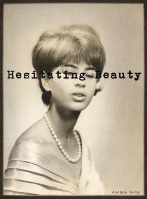 Hesitating Beauty