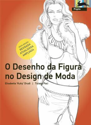 O Desenho Da Figura No Design de Moda