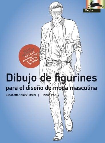 Dibujo de Figurines Para el Diseno de Moda Masculina 9789054961574