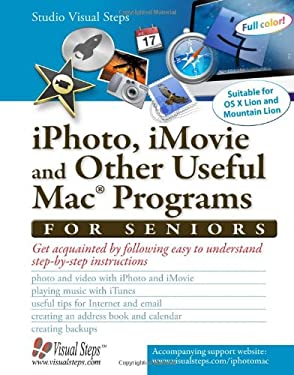 Popular Mac Applications for Seniors: Get Acquainted with the Mac's Applications 9789059051386