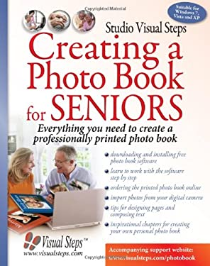 Creating a Photo Book for Seniors: Everything You Need to Create a Professionally Printed Photo Book 9789059052475