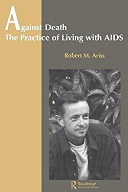 Against Death: The Practice of Living with AIDS 9789056995645