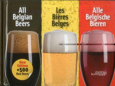 All Belgian Beers/Les Bieres Belges/Alle Belgische Bieren 9789058563774
