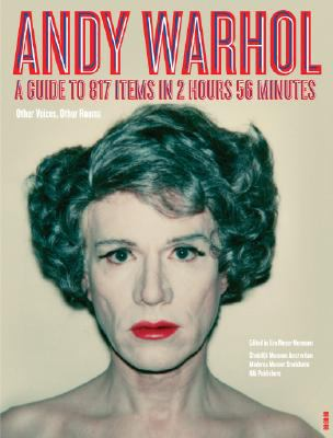 Andy Warhol: A Guide to 706 Items in 2 Hours 56 Minutes 9789056626020