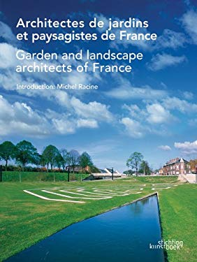 Architectes de Jardins Et Paysagistes de France/Garden And Lanscape Architects Of France 9789058561459