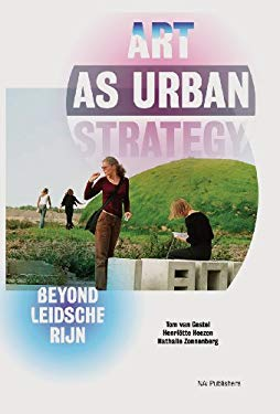 Art as Urban Strategy 9789056627058