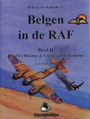 Belgen In de RAF: Charles Delcour & Christian Deffontaine 9789058680334