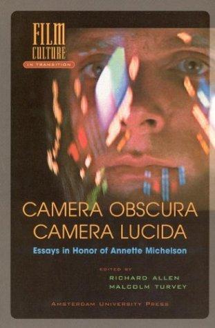 Camera Obscura, Camera Lucida: Essays in Honor of Annette Michelson - Allen, Richard / Turvey, Malcolm / Amsterdam University Press