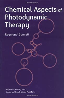 Chemical Aspects of Photodynamic Therapy 9789056992484