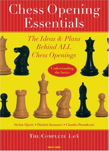 Chess Opening Essentials: The Complete 1.e4 9789056912031