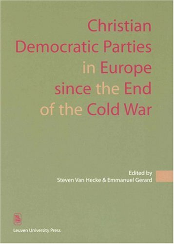 Christian Democratic Parties in Europe Since the End of the Cold War
