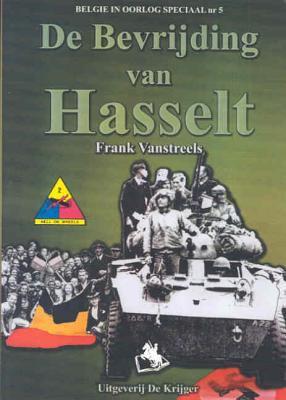 De Bevrijding Van Hasselt 9789058680327