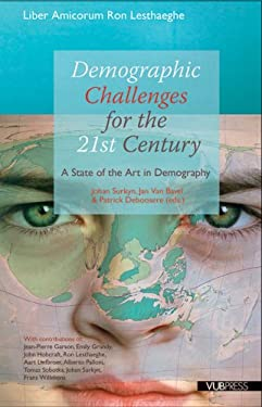 Demographic Challenges for the 21st Century: A State of the Art in Demography 9789054874478