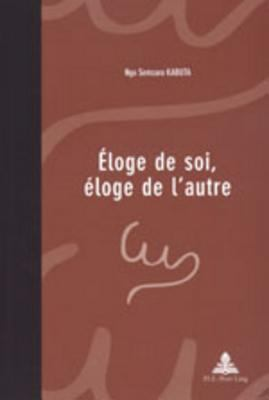Eloge de Soi, Eloge de L'Autre 9789052011806