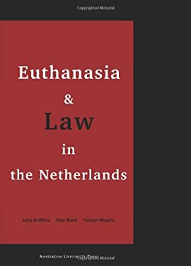 Euthanasia and Law in the Netherlands 9789053562758