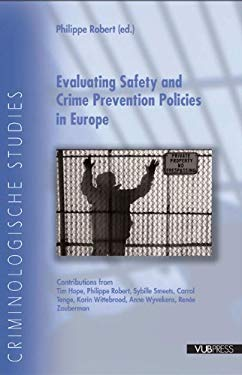 Evaluating Safety and Crime Prevention Policies in Europe 9789054875888