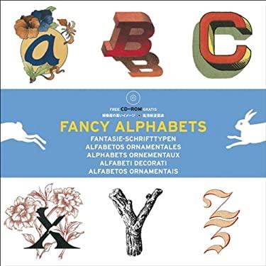 Fancy Alphabets [With CDROM] 9789057680625