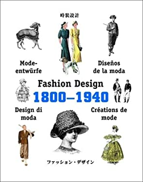 Fashion Design 1800-1940 9789054960867